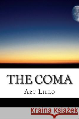 The Coma Art Lillo 9781505920574