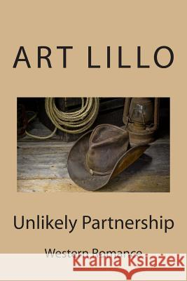 Unlikely Partnership Art Lillo 9781505959970