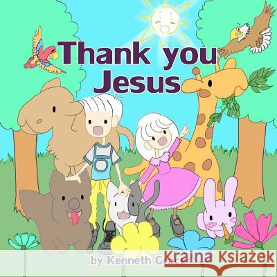 Thank You Jesus Kenneth Grace 9781506189697