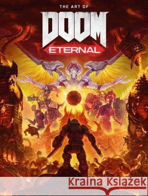 The Art of Doom: Eternal Bethesda Softworks                       Id Software 9781506715544