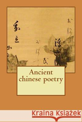 Ancient Chinese Poetry Cranmer Byng 9781507629864