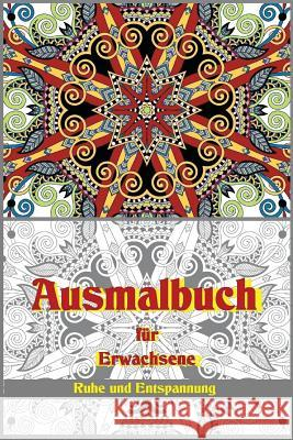 Ausmalbuch Fr Erwachsene: Malbuch - Coloring Book for Adults Denis Geier 9781507801857