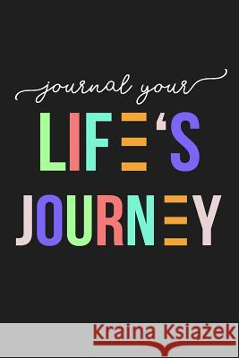 Journal Your Life's Journey: Journals to Write in for Women Cute Plain Blank Notebooks Journal You Blank Book Billionaire 9781507842935