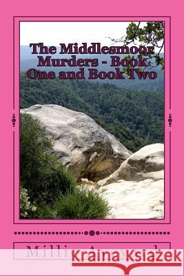 The Middlesmoor Murders - Book One and Book Two Millie Aveyard 9781507857205