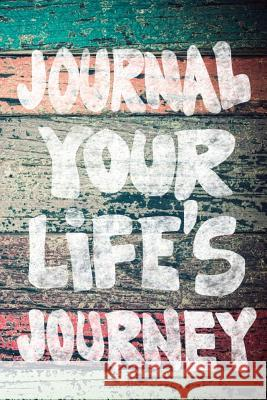 Journal Your Life's Journey: Journals to Write in for Women Cute Plain Blank Notebooks Journal You Blank Book Billionaire 9781507871331