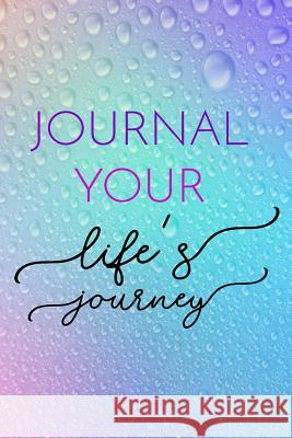 Journal Your Life's Journey: Journals to Write in for Women Cute Plain Blank Notebooks Journal You Blank Book Billionaire 9781507873397