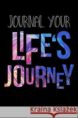 Journal Your Life's Journey: Journals to Write in for Women Cute Plain Blank Notebooks Journal You Blank Book Billionaire 9781507873632