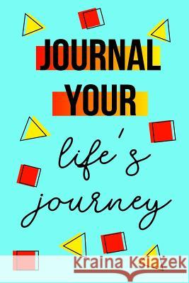 Journal Your Life's Journey: Journals to Write in for Women Cute Plain Blank Notebooks Journal You Blank Book Billionaire 9781507875056