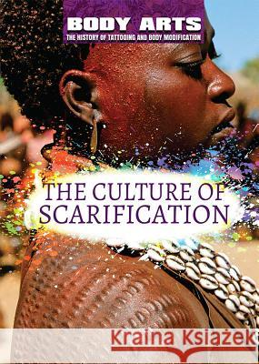 The Culture of Scarification Monique Vescia 9781508180715