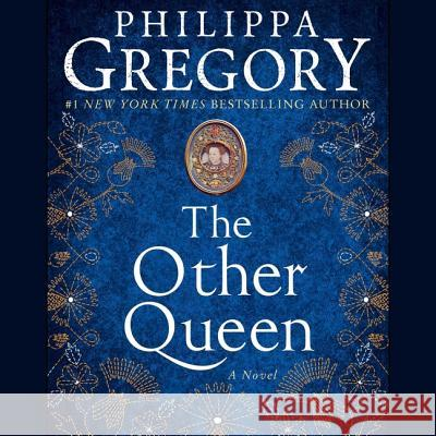 The Other Queen - audiobook Philippa Gregory Alex Kingston Richard Armitage 9781508292838