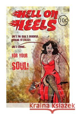 Hell on Heels!: She's the Devils Daughter Looking to Collect! (Collector's Cover