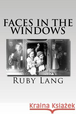 Faces in the Windows Ruby Lang Robert Lang 9781508592952