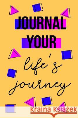 Journal Your Life's Journey: Journals to Write in for Women Cute Plain Blank Notebooks Journal You Blank Book Billionaire 9781508890386