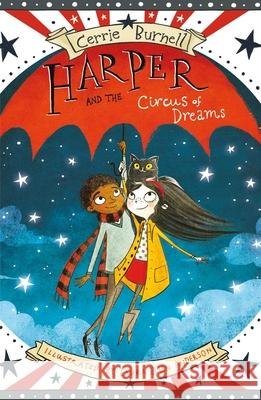 Harper and the Circus of Dreams Cerrie Burnell Laura Ellen Anderson 9781510715677