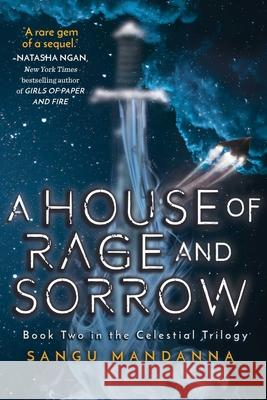 House of Rage and Sorrow: Book Two in the Celestial Trilogy Sangu Mandanna 9781510742468
