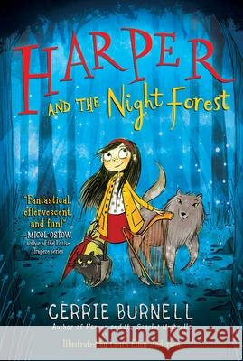 Harper and the Night Forest, Volume 3 Cerrie Burnell Laura Ellen Anderson 9781510757721