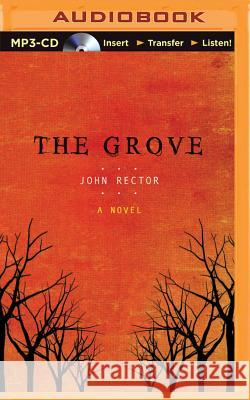 The Grove - audiobook John Rector Todd Haberkorn Todd Haberkorn 9781511332422