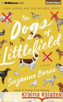 The Dogs of Littlefield - audiobook Suzanne Berne 9781511335690