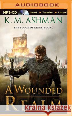 A Wounded Realm - audiobook K. M. Ashman 9781511342766