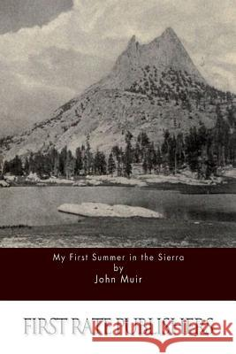 My First Summer in the Sierra John Muir 9781511588645