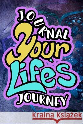 Journal Your Life's Journey: Journals to Write in for Women Cute Plain Blank Notebooks Journal You Blank Book Billionaire 9781511674782