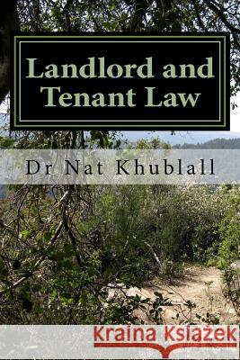 Landlord and Tenant Law Nat Khublall 9781511715928