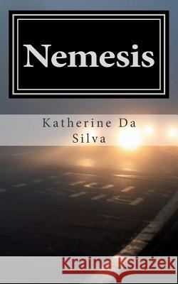 Nemesis: New Short Stories MS Katherine Maria D 9781511821391