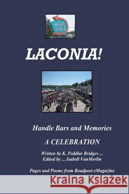 Laconia!: Handlebars and Memories K. Peddlar Bridges 9781512145540