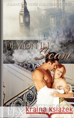 Demon in Steam Lexi Ostrow 9781512169034