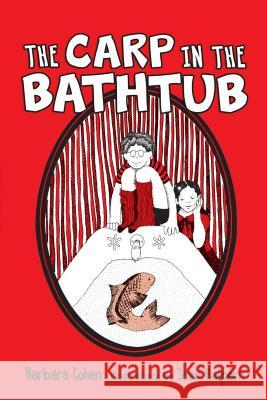 Carp in the Bathtub, the PB Barb Cohen Joan Halpern 9781512407532