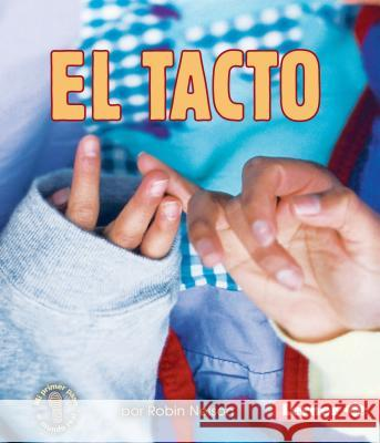 El Tacto (Touching) Robin Nelson 9781512433388