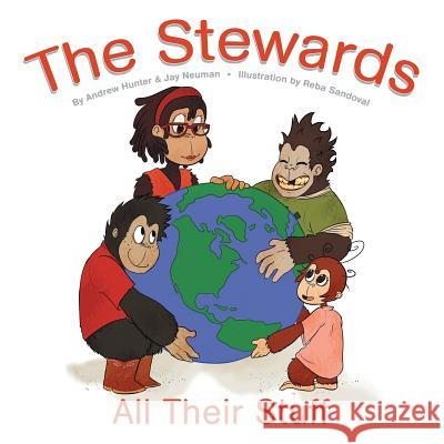 The Stewards: All Their Stuff Andrew Hunter Jay Neuman 9781512756029