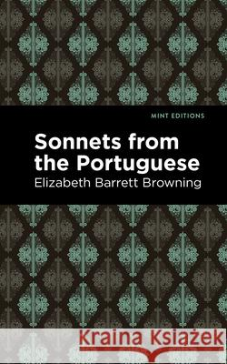 Sonnets from the Portuguese Elizabeth Barrett Browning Mint Editions 9781513267760
