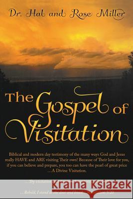 The Gospel of Visitation Rose Miller Hal Miller 9781513649313