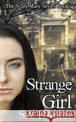Strange Girl S. a. Hunter 9781514158449