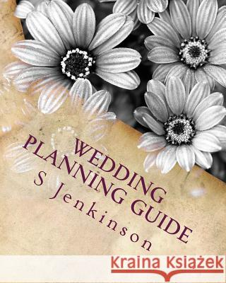 Wedding Planning Guide Mrs S. L-A Jenkinson 9781514219607