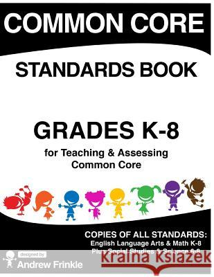 Common Core Standards Book Andrew Frinkle 9781514332153