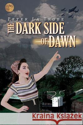 The Dark Side of Dawn Peter Francis L 9781514770481