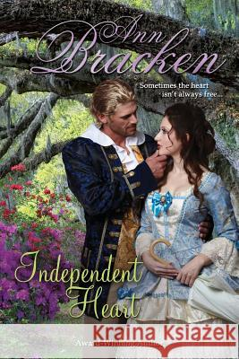 Independent Heart Ann Bracken 9781515156710