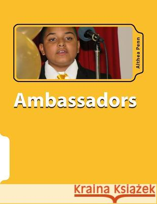Ambassadors: Public Speaking for Christian Students Althea F. Penn 9781515382003