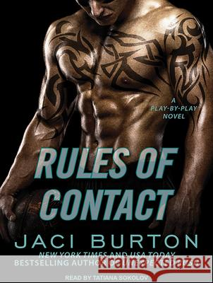 Rules of Contact - audiobook Jaci Burton Lucy Malone 9781515904991