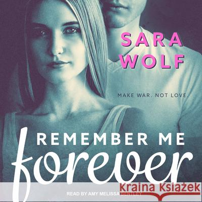 Remember Me Forever - audiobook Sara Wolf Amy Melissa Bentley 9781515908524 Tantor Audio