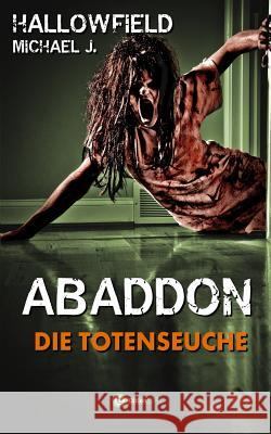 Die Totenseuche Michael J. Hallowfield 9781516926695