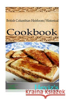 British Columbian Heirloom Heviz's 9781517100643
