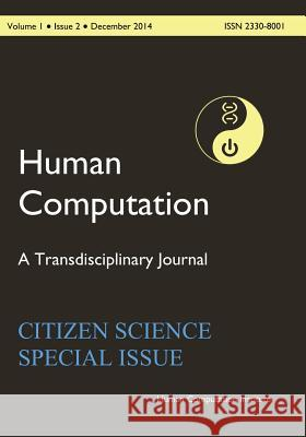 Hc2014-001-02: Human Computation, Volume 1, Issue 2 Pietro Michelucci 9781517130138