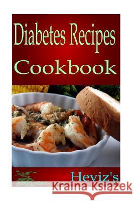 Diabetes Recipes Heviz's 9781517151478