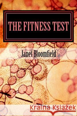 The Fitness Test Janet Bloomfield 9781517162146