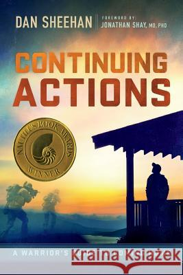 Continuing Actions: A Warrior's Guide to Coming Home Dan Sheehan 9781517180515