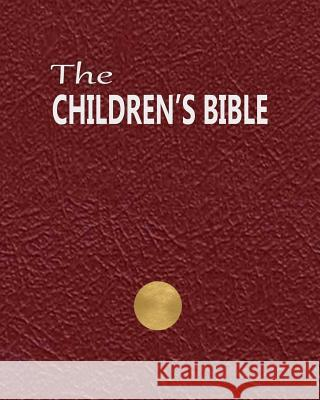 The Children's Bible Henry a. Sherman Charles Foster Kent 9781517187620