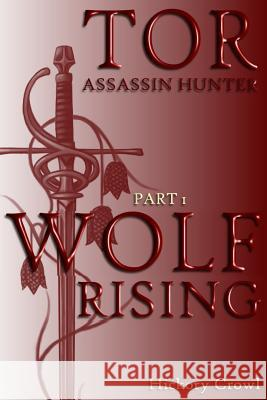 Wolf Rising Hickory Crowl 9781517209148